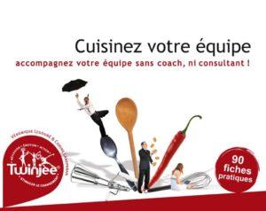Facilitation : «Cuisinez votre équipe» – Note de lecture